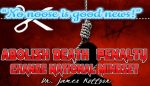 """No noose is good news!""; Abolish Death  Penalty; Change national mindset"