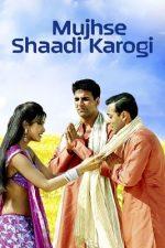 Rab Kare Tujko Bhi Pyar Ho Jaaye – Movie: Mujhse Shaadi Karogi (Video Song)