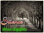 Silence (Poem): Thomas Kalathoor