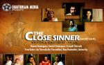 ദി ക്ലോസ് സിന്നര് (The Close Sinner ) – ഷോര്ട്ട് ഫിലിം റിവ്യൂ:  ഡോ. മാത്യു ജോയിസ്, ലാസ് വേഗസ്