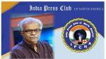 ഇന്ത്യ പ്രസ് ക്ലബ് ദേശീയ കോണ്ഫറന്സില് ഏഷ്യാനെറ്റ് ന്യൂസ് എഡിറ്റര് എം.ജി രാധാകൃഷ്ണന് പങ്കെടുക്കും
