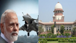 Supreme Court gives clean chit to Modi govt in Rafale deal