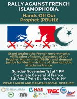 Protest French Islamophobia – Hands off of Our Prophet (PBUH)!